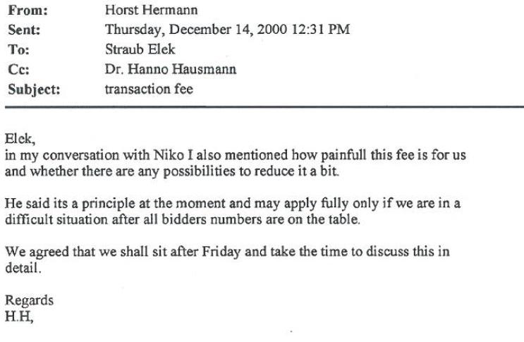 """Е-порака од декември 2000 од Херман до Штрауб и Хаусман во која се дискутира за """"трансакциските трошоци"""" за приватизацијата на МТ"""